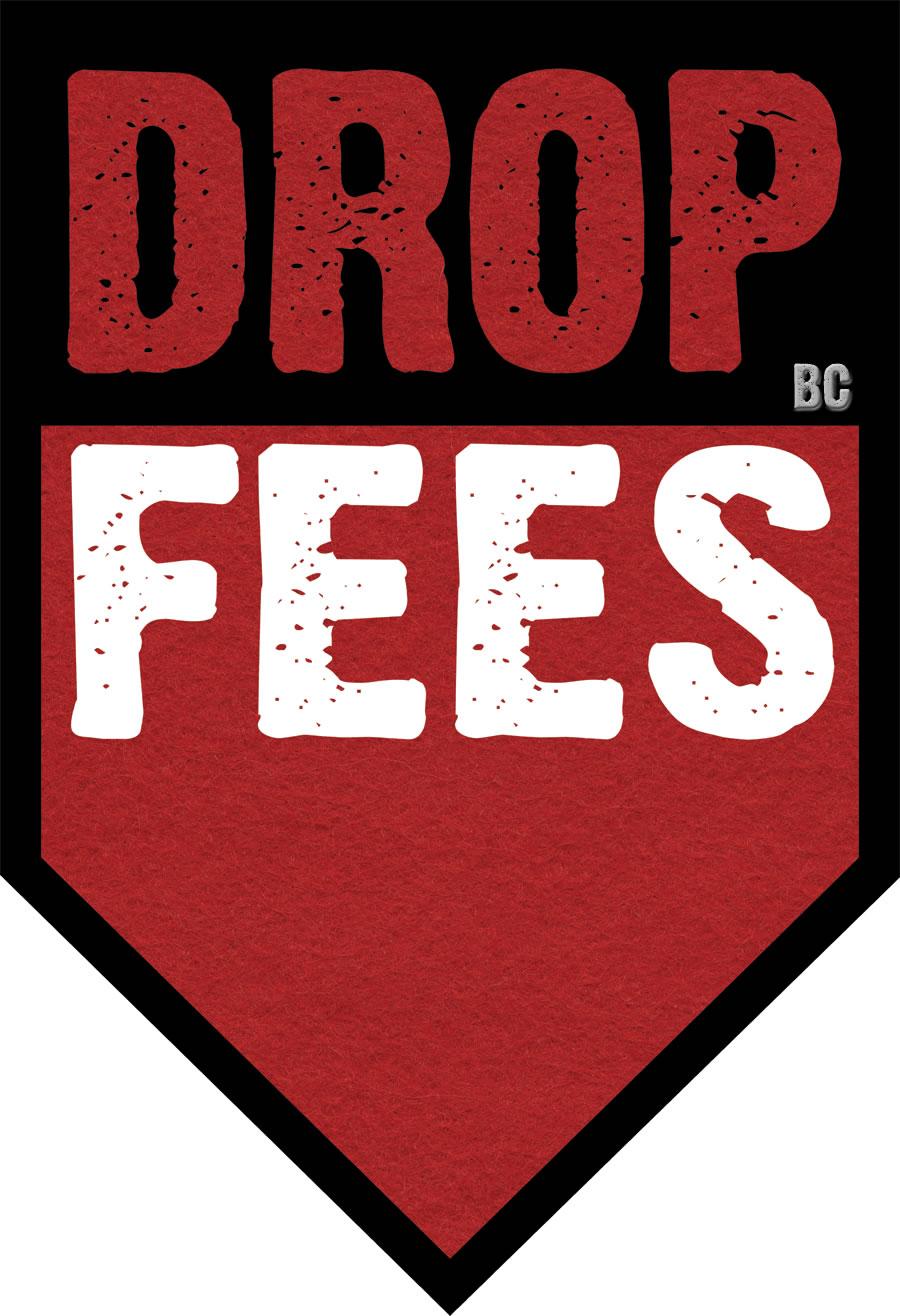 Drop Fees
